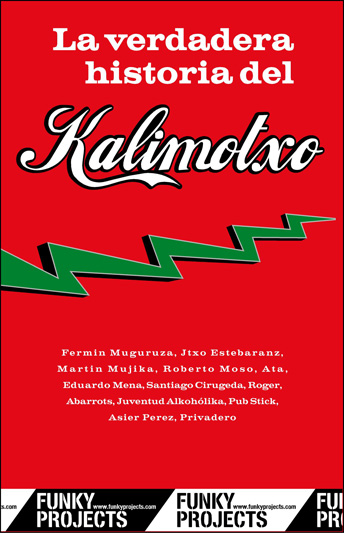 "... Kalimotxo "" (The True Story of Kalimotxo). If you are interested"
